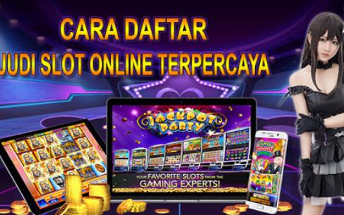 Cara Daftar Slot Online Terpercaya
